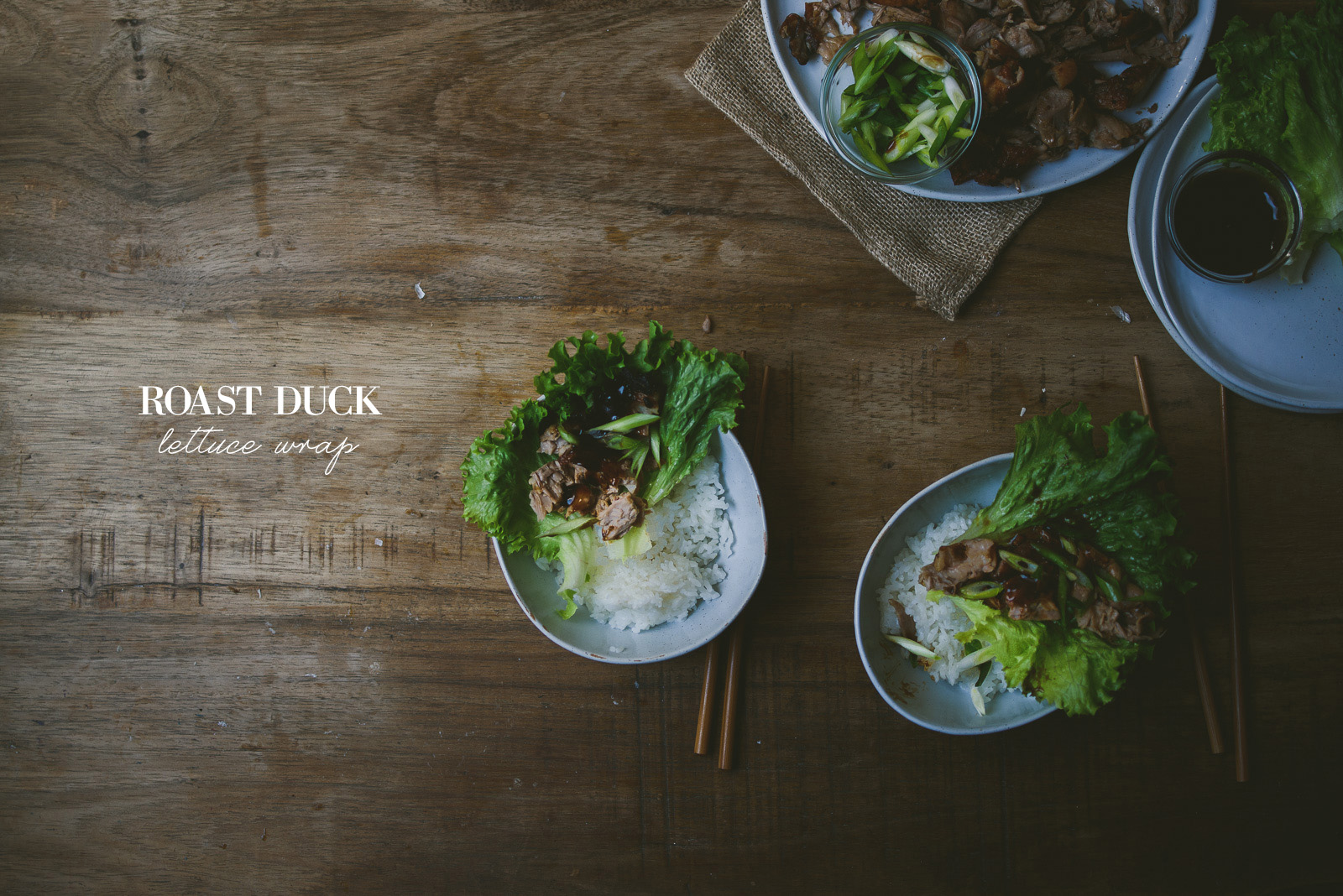 Roasted Duck Lettuce Wrap | le jus d